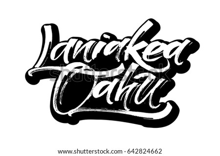 Laniakea oahu sticker modern calligraphy hand lettering for silk screen printing