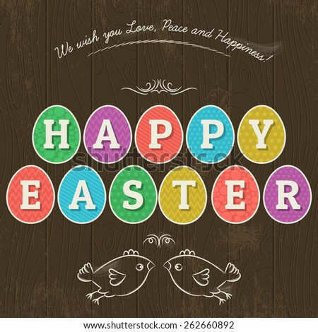 Large inscription Happy Easter written in eleven colored eggs. Wood background and two hand painted  birds. Greetings card for Easter.Decorative element in Eastern style. - stock vector