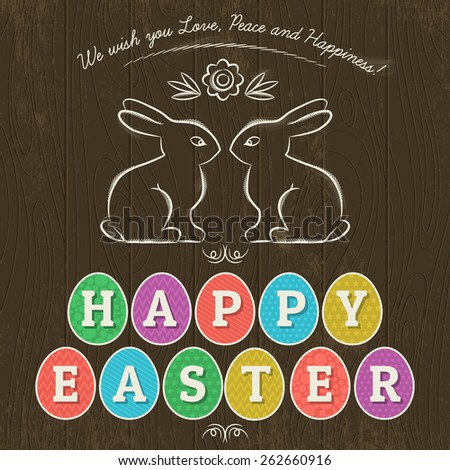 Large inscription Happy Easter written in eleven colored eggs. Wood background and two hand painted  bunnies.  Card for Easter.Decorative element in Eastern style. - stock vector