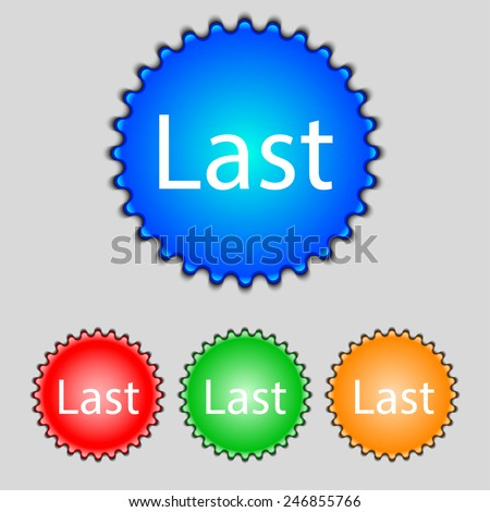 Last sign icon. Navigation symbol. Set of colored buttons. Vector illustration