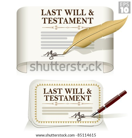 Last will and testament document signed with a pen or feather - stock vector