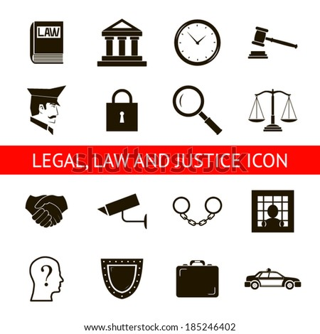 Law Legal Justice Icons and Symbols Isolated Silhouette Vector Illustration - stock vector