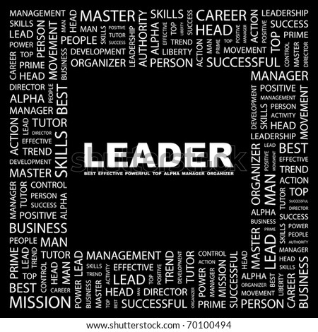 LEADER. Word collage on black background. Illustration with different association terms. - stock vector