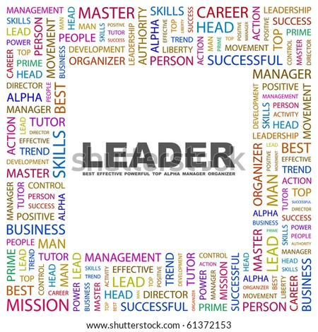 LEADER. Word collage on white background. Vector illustration.