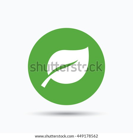 Leaf icon. Fresh organic product symbol. Flat web button with icon on white background. Green round pressbutton with shadow. Vector - stock vector