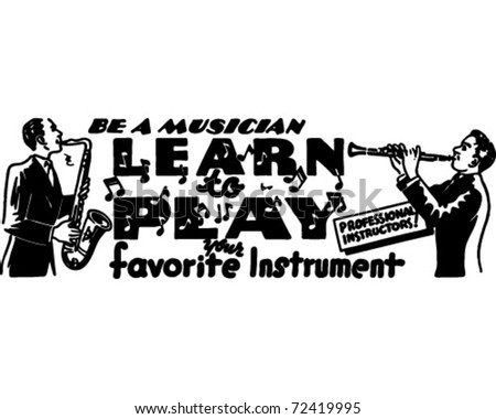 Learn To Play - Retro Ad Art Banner - stock vector