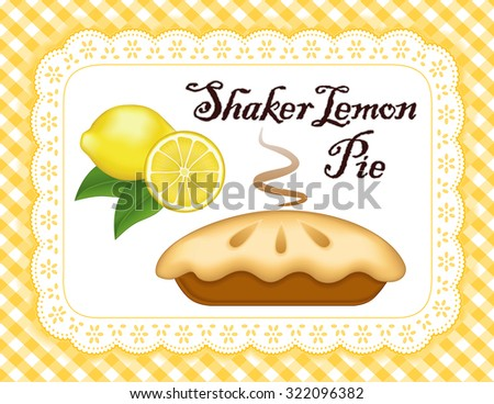 Lemon Pie, lace doily place mat, yellow gingham check background, traditional Shaker fresh baked pastry, isolated on white eyelet. See other fruits in this series.  - stock vector