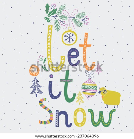 Let it Snow greeting card - stock vector