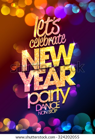 Lets Celebrate New Year Party Design Stock Vector ...