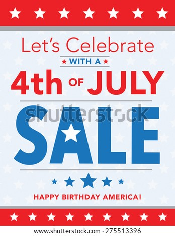 Let's Celebrate with a 4th of July Sale - stock vector