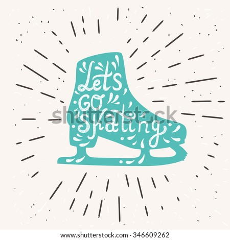 Let's Go Skating typography. Ice Skates label logo design. Skating boot on retro background with shine. Vector illustration. - stock vector