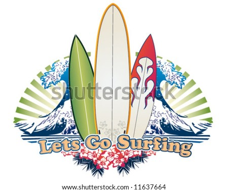 lets go surfing - stock vector