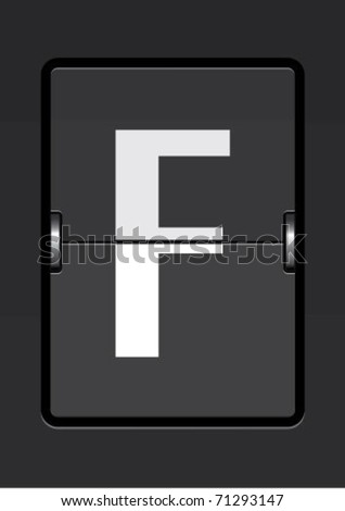 letter F on a mechanical timetable