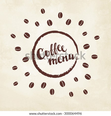 Lettering coffee menu with coffee beans on watercolor paper - stock vector