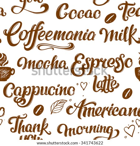 Lettering coffee seamless pattern. Vector illustration. - stock vector