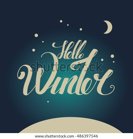 "Lettering ""Hello Winter"". hand drawing font. Twisted inscription. Individual letters. Winter night"