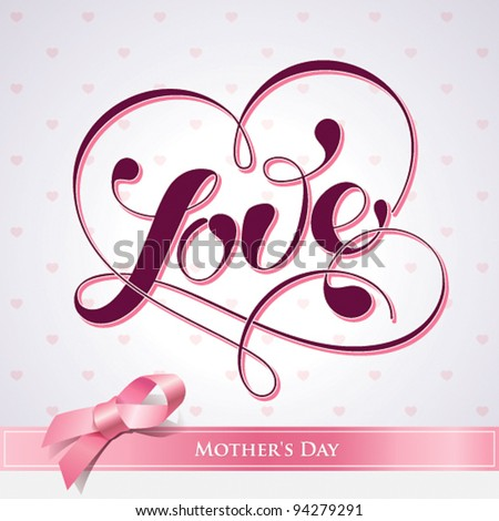 Lettering LOVE. For themes like Mother's Day, Valentine's Day, holidays. Vector illustration. - stock vector