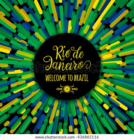 Lettering Motivation Quote Text Sign Rio De Janeiro Welcome To Brazil Template Felicitation Card
