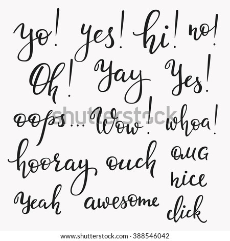 Lettering photography overlay set. Exclamation words. Cute inspiration typography. Calligraphy postcard photo graphic design element. Hand written sign. Family wedding agenda photo album decoration - stock vector