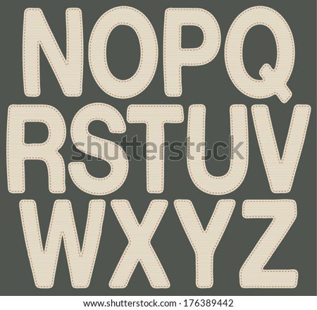 Letters made with fabric N_Z. Vector illustration of alphabet letters (from N to Z), with fabric texture. EPS8 Illustration. - stock vector
