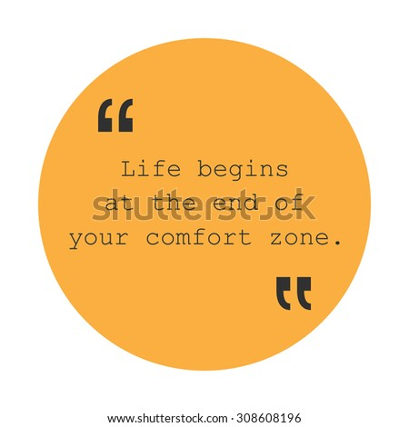 Life Begins at the End of Your Comfort Zone. - Inspirational Quote, Slogan, Saying - Success Concept, Banner Design on Orange Background - stock vector