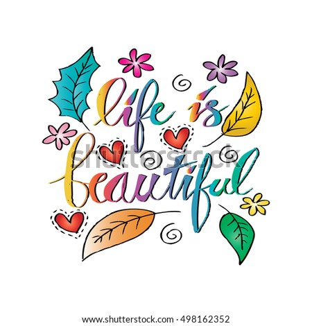 Life beautiful hand lettering calligraphy phrase stock vector life is beautiful hand lettering calligraphy phrase for greetings cards and posters inspirational quote m4hsunfo