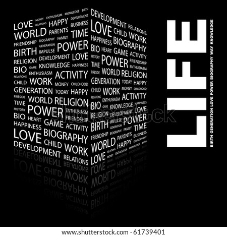 LIFE. Word collage on black background. Illustration with different association terms. - stock vector