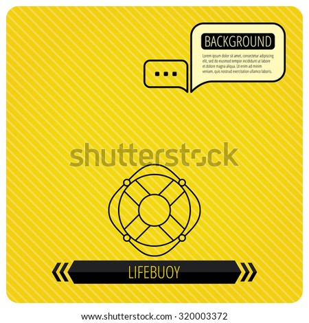 Lifebuoy with rope icon. Lifebelt sos sign. Lifesaver help equipment symbol. Chat speech bubbles. Orange line background. Vector - stock vector