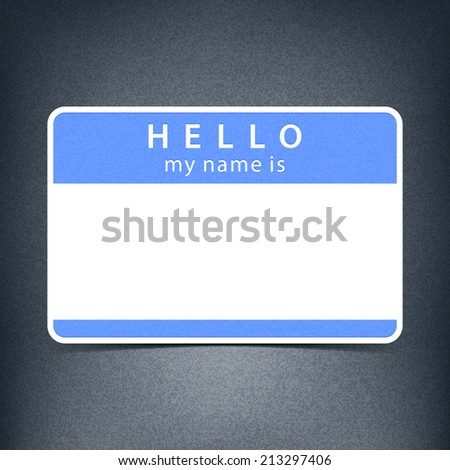 Light blue color name tag blank sticker HELLO my name is. Rounded rectangular badge with black drop shadow on gray background with noise effect texture. Vector illustration design element 10 eps
