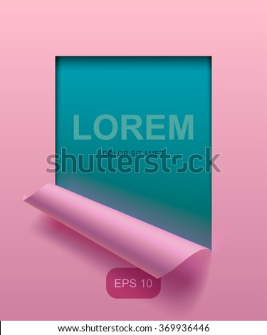 Light pink paper sheet partially rolled up with cut frame on aquamarine background. The lower background is on separate layers by easy change to another. Vector illustration. EPS 10 - stock vector