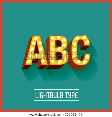 lightbulb typeface vector/illustration a,b,c - stock vector