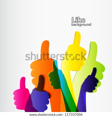 Like and Thumbs Up symbol. Abstract background.  Vector illustration. - stock vector