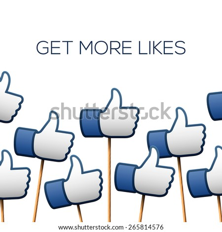 Like thumbs up symbols. Get more likes, vector illustration.  - stock vector