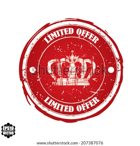 Limited Offer red rubber stamp with crown isolated on white background. Vector. - stock vector