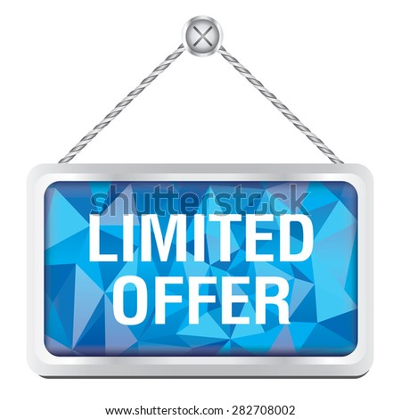 Limited offer sign with silver metallic frame hanging on the wall - stock vector