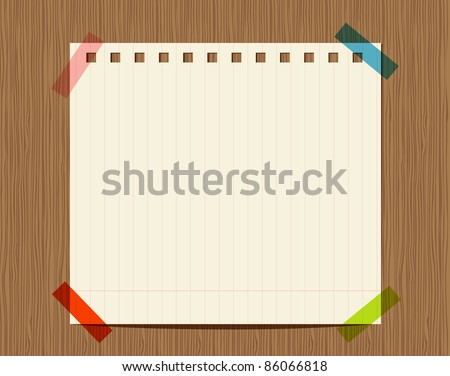 Lined paper of notebook on wooden wall, insert your text - stock vector