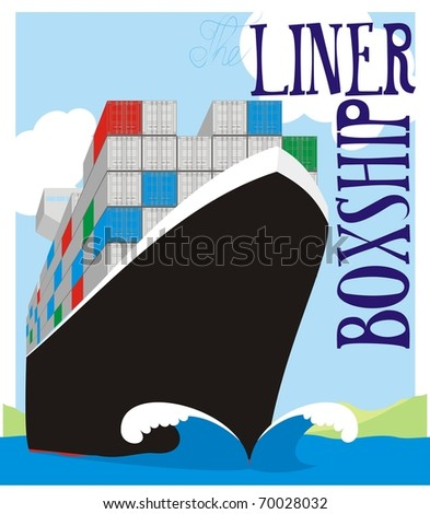 Liner Boxship - Container vessel steaming at full speed color vector illustration - stock vector