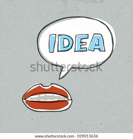 Lips with speech bubble and word idea within. Concept illustration, vector, EPS10 - stock vector