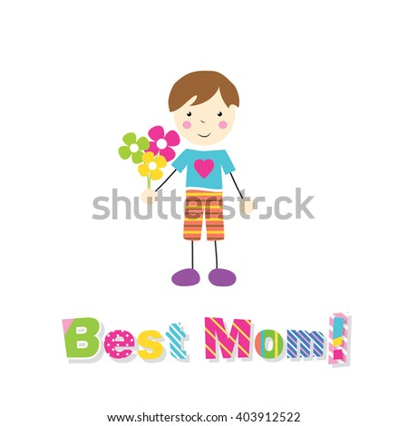 little brown haired boy holding flowers with best mom typography