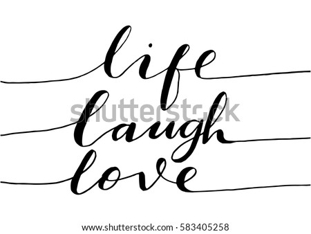 Live Laugh Love Quote Captivating Live Laugh Love Hand Lettered Quote Stock Vector 583405258