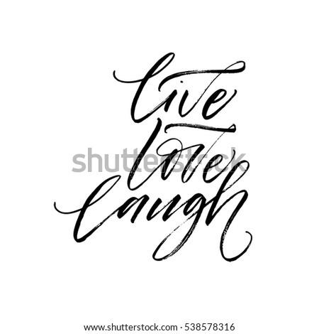 live laugh love handwritten stock images royalty free images vectors shutterstock. Black Bedroom Furniture Sets. Home Design Ideas
