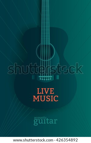 Live music poster design template. Acoustic guitar vector illustration.  - stock vector