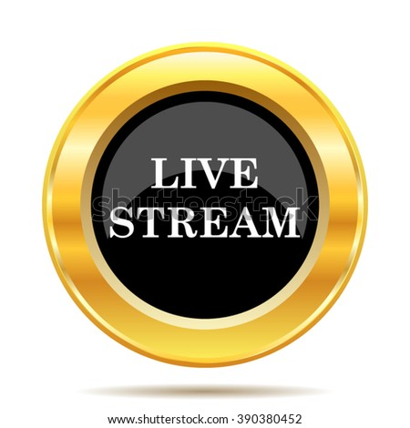 Live stream icon. Internet button on white background. EPS10 vector. - stock vector