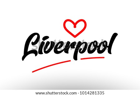 Liverpool Word Text Of European Or Europe City With Red Love Heart Suitable As A Logo