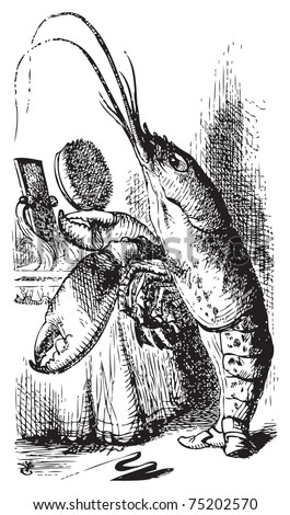 Lobster primping before a mirror - Alice's Adventures in Wonderland original vintage engraving. The Lobster declare: You have baked me too brown, I must sugar my hair. Illustration from John Tenniel - stock vector
