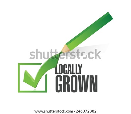 locally grown check mark illustration design over a white background - stock vector