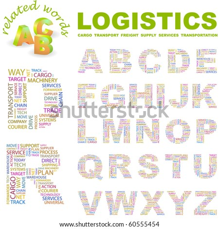 LOGISTICS. Vector letter collection. Illustration with different association terms. - stock vector