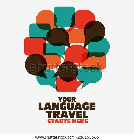 "Logo icon - Illustration  ""Your language travel starts here "". Language poster design with circle shape made of speech bubbles. - stock vector"
