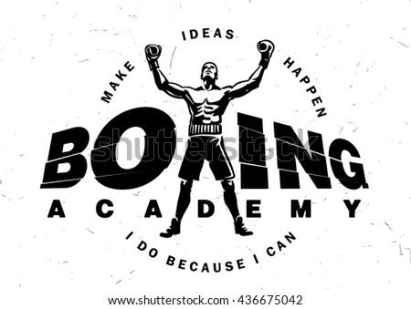 Logotype boxing academy with motivating phrase - stock vector