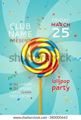 Lollipop party flyer, music party flyer. Invitation for disco party with color realistic swirl candy. Vector illustration.  - stock vector